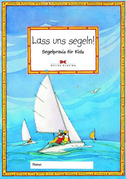 Lass uns segeln - ein Lehrbuch nicht nur für Kids